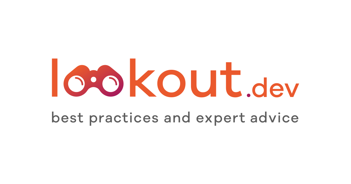 best practices and expert advice | lookout.dev